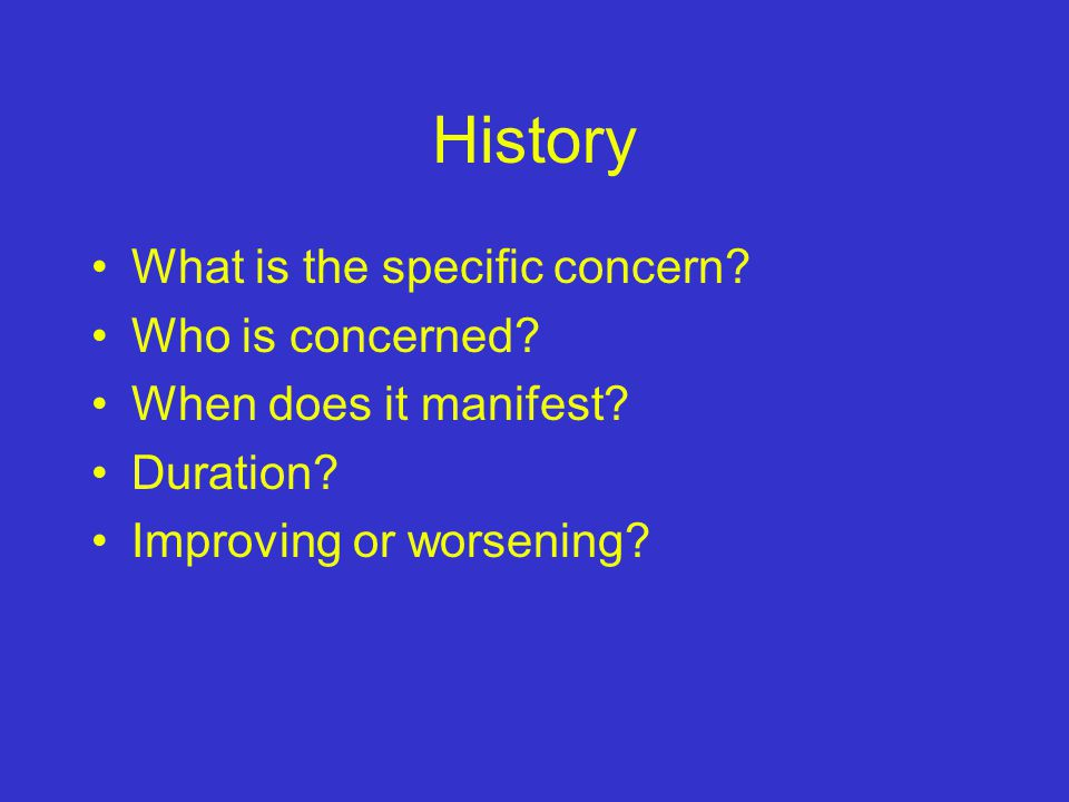 History What is the specific concern Who is concerned