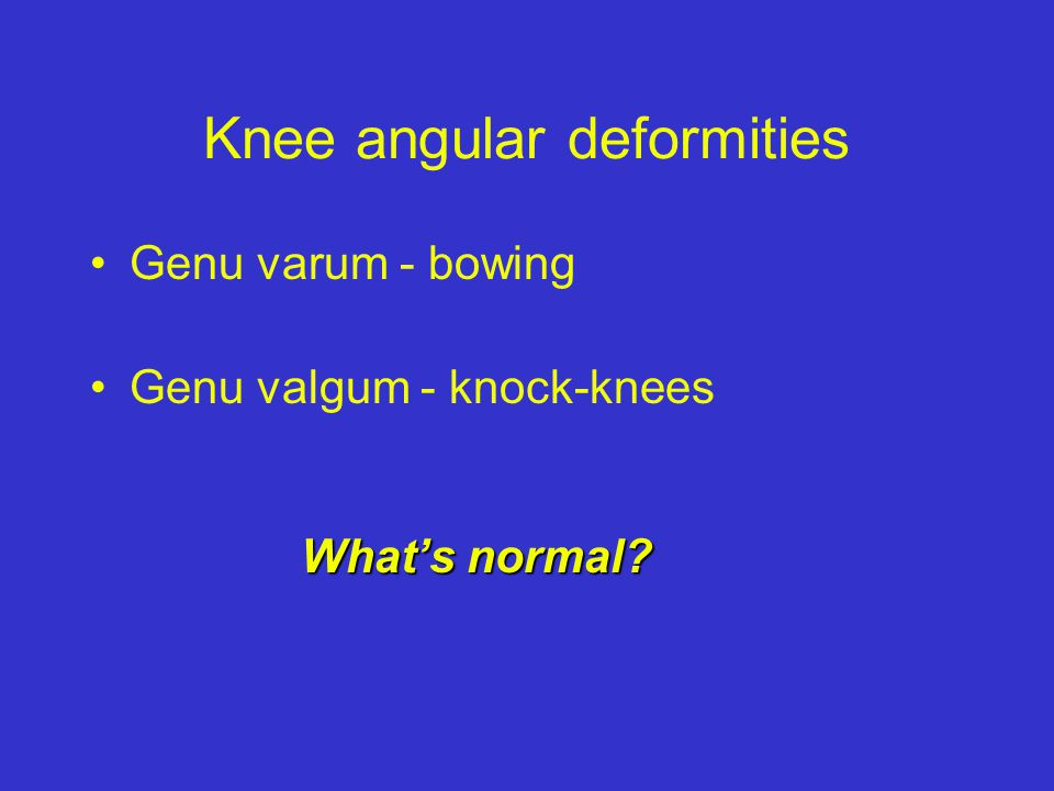 Knee angular deformities