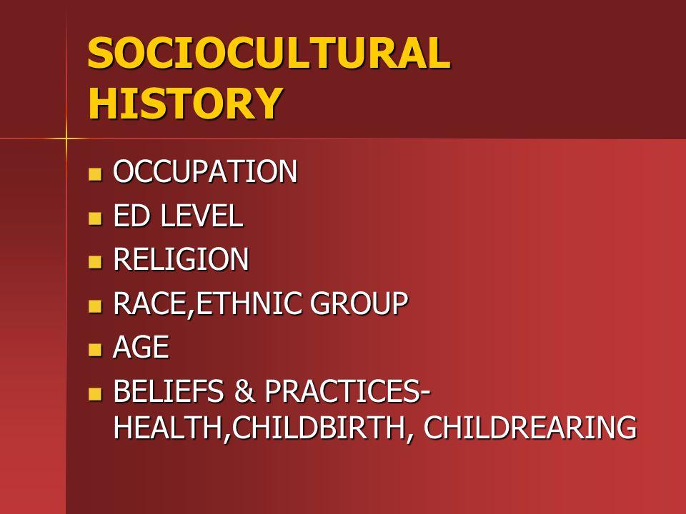 SOCIOCULTURAL HISTORY