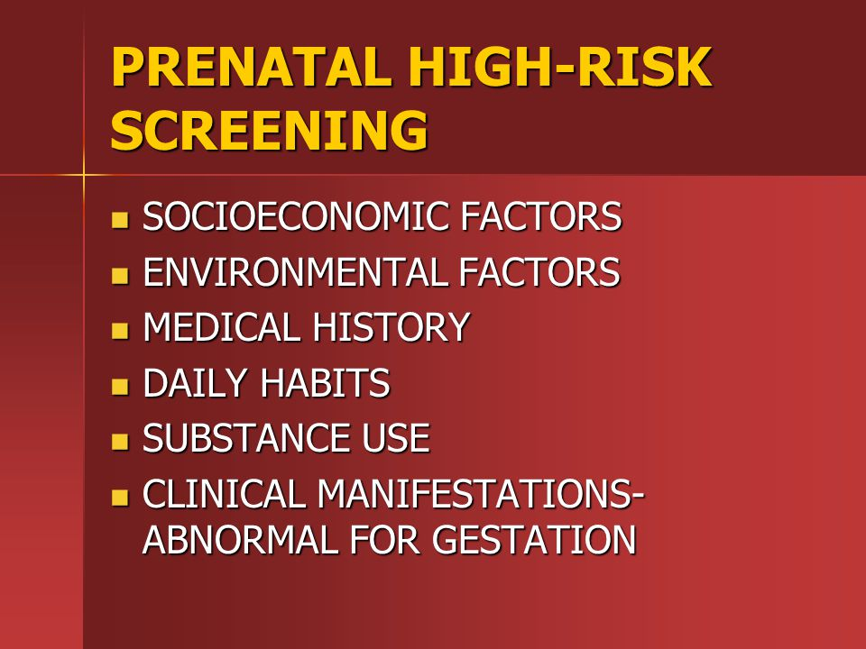 PRENATAL HIGH-RISK SCREENING
