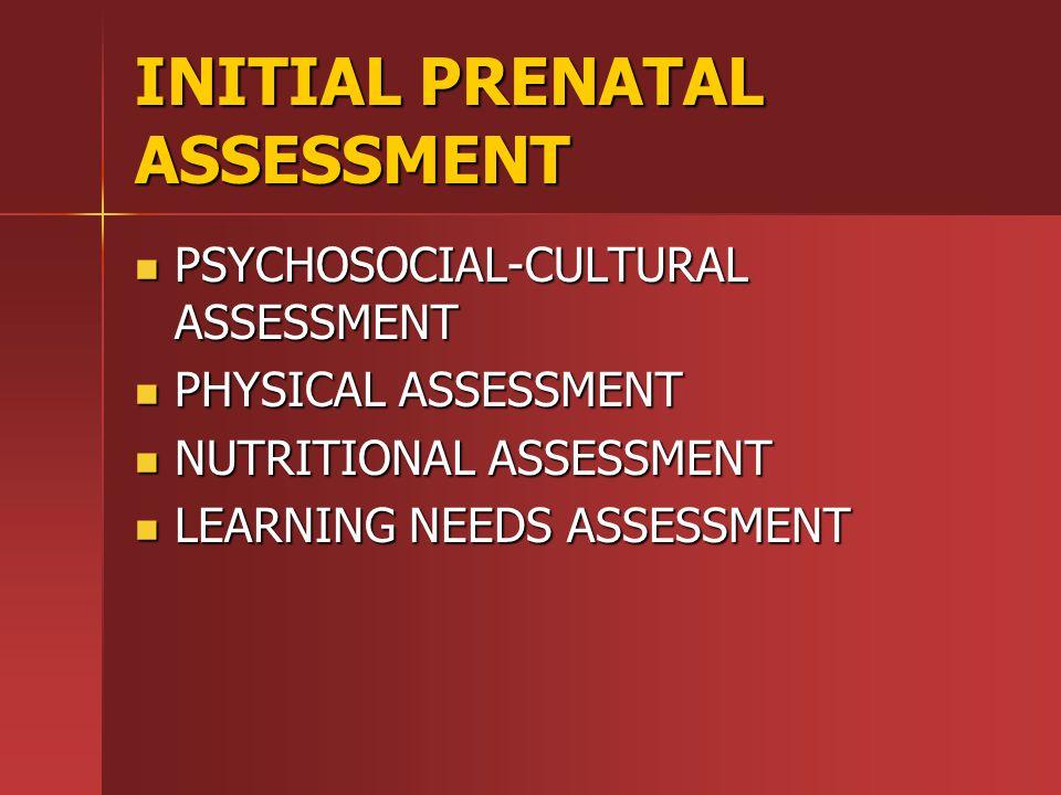 INITIAL PRENATAL ASSESSMENT