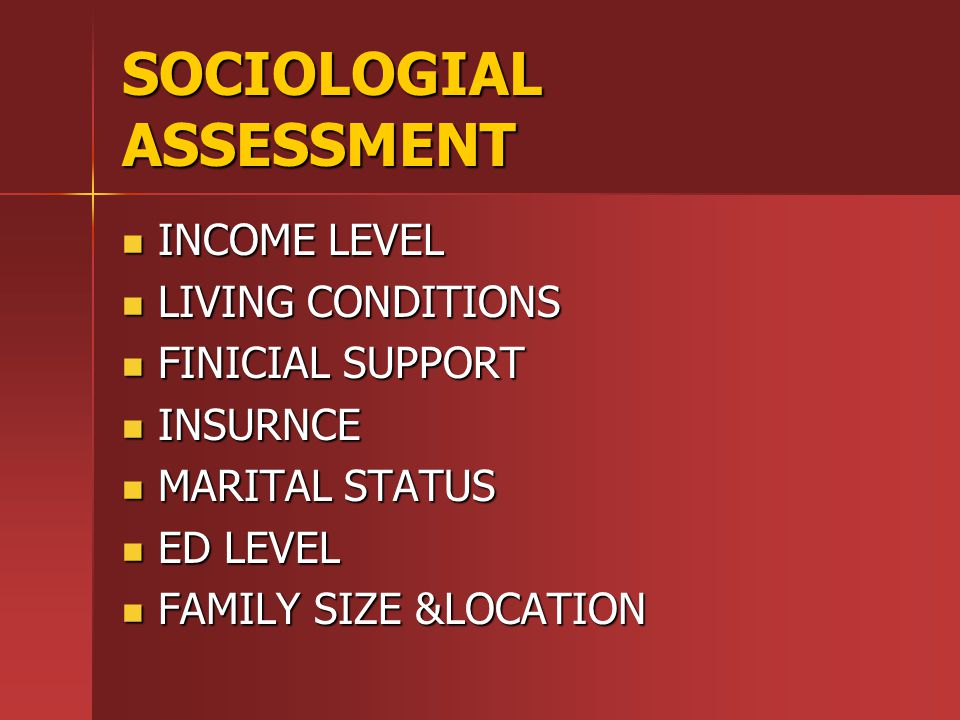 SOCIOLOGIAL ASSESSMENT