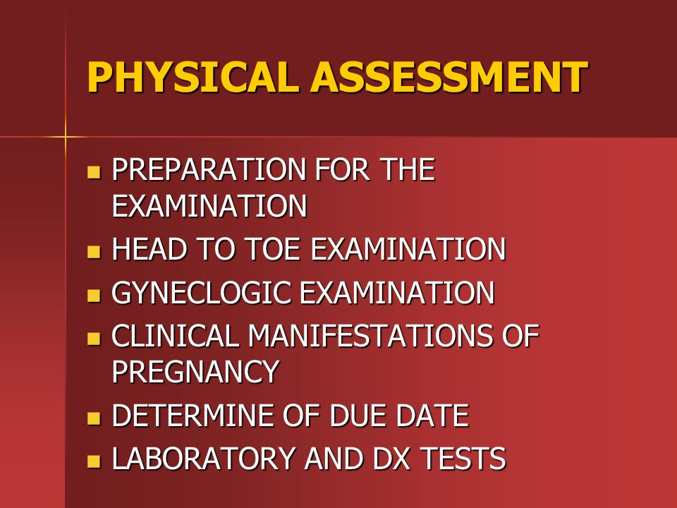PHYSICAL ASSESSMENT PREPARATION FOR THE EXAMINATION