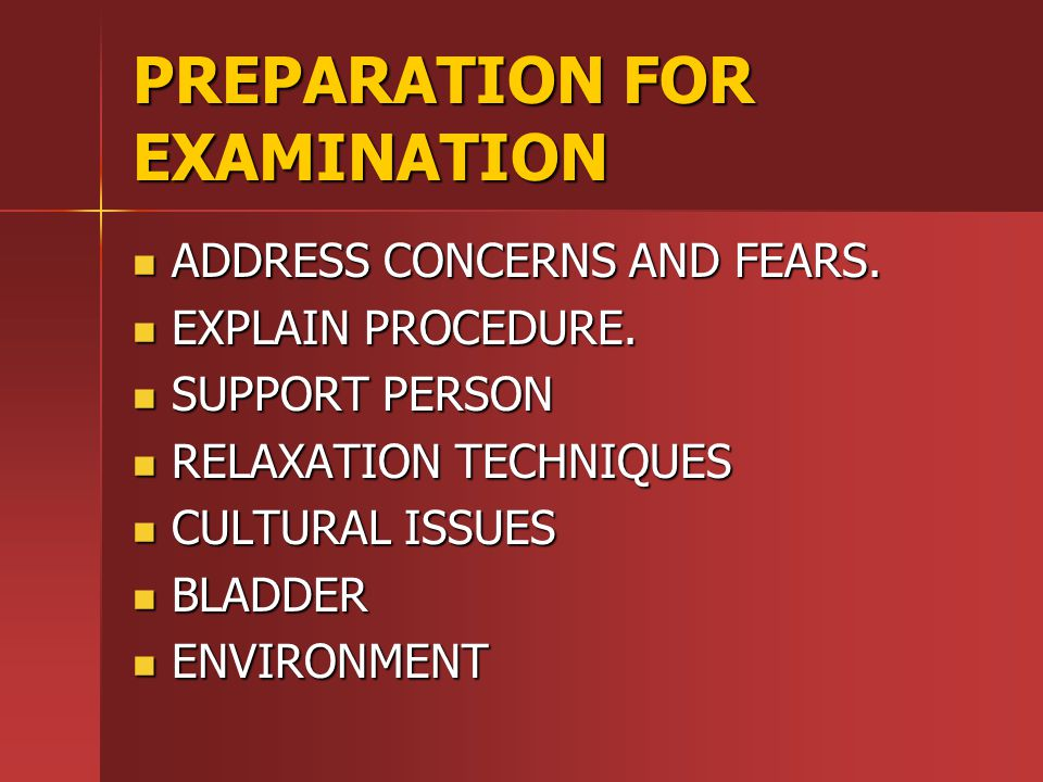 PREPARATION FOR EXAMINATION