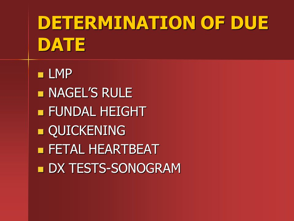 DETERMINATION OF DUE DATE