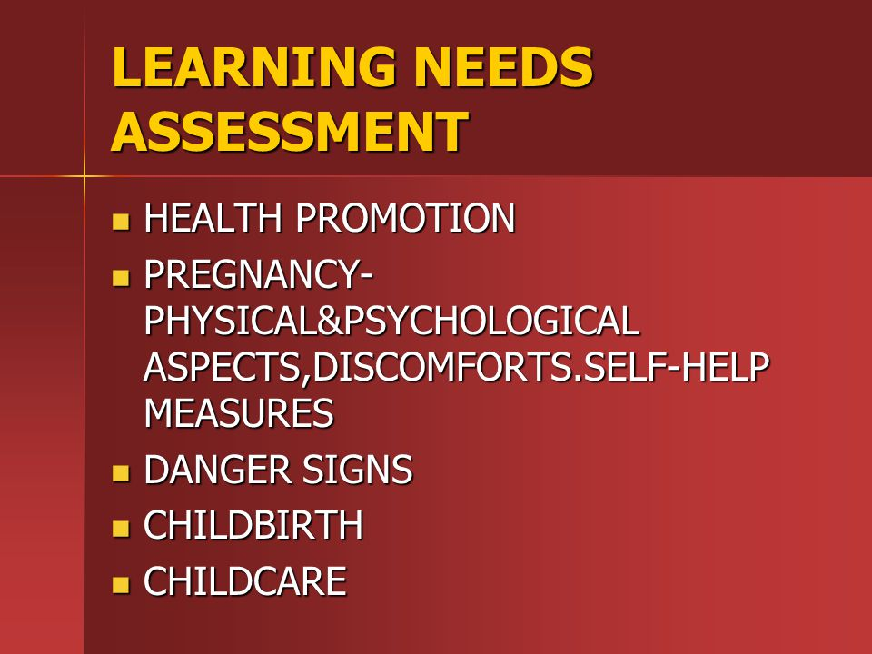 LEARNING NEEDS ASSESSMENT