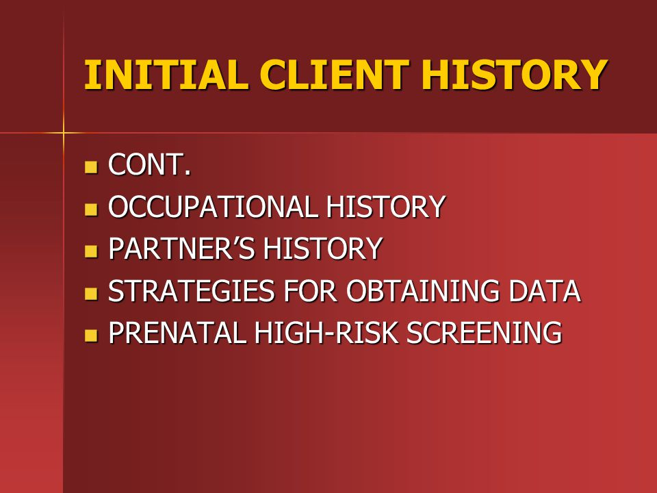 INITIAL CLIENT HISTORY