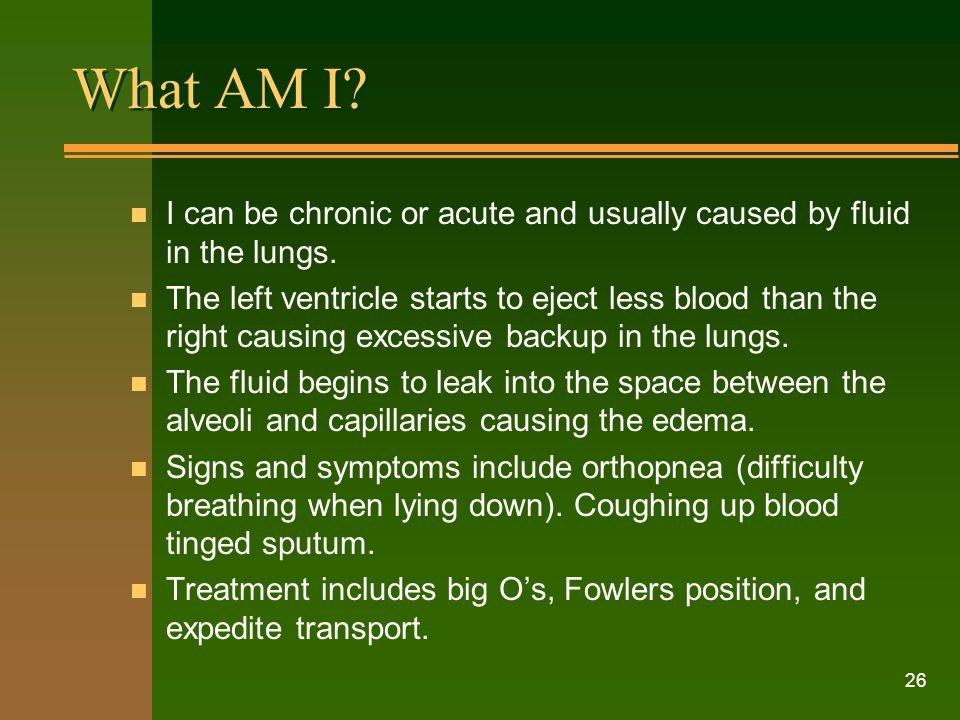 What AM I I can be chronic or acute and usually caused by fluid in the lungs.