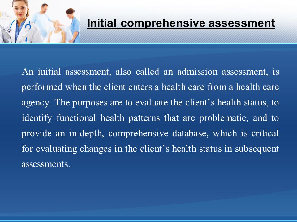 Initial comprehensive assessment