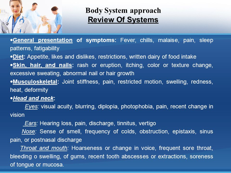 Body System approach Review Of Systems