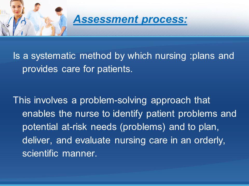 Assessment process:
