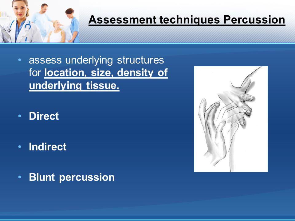 Assessment techniques Percussion