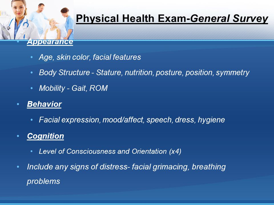 Physical Health Exam-General Survey
