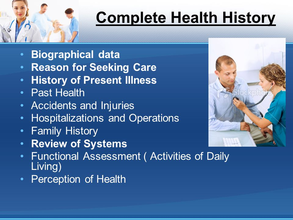 Complete Health History