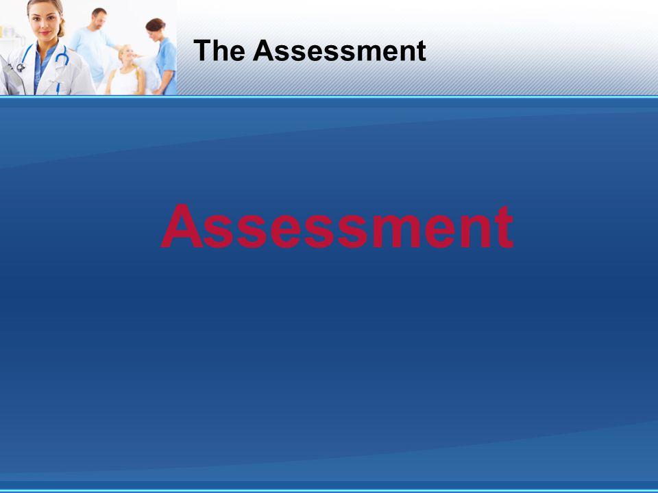 The Assessment Assessment