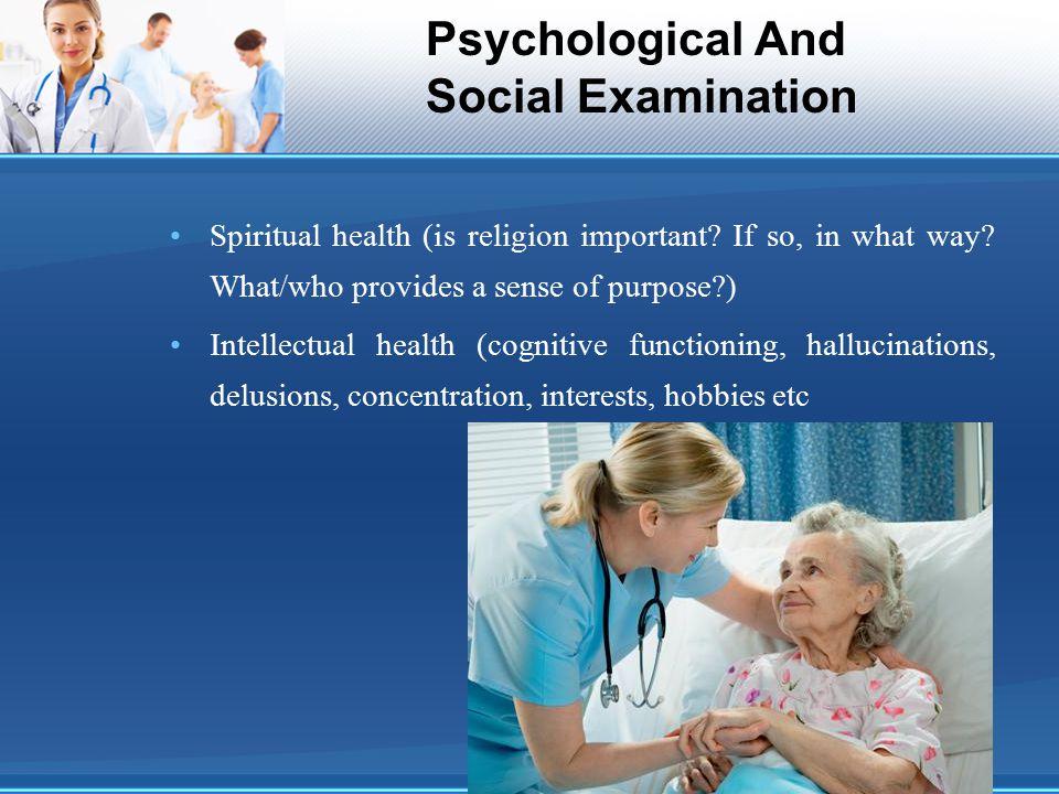 Psychological And Social Examination