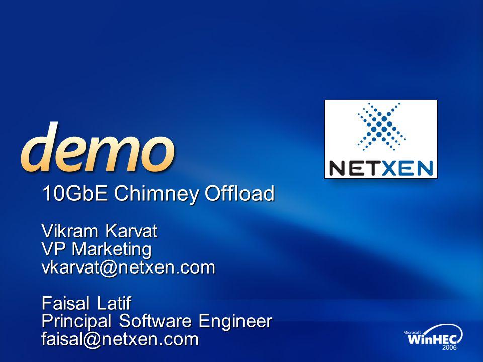 10GbE Chimney Offload Vikram Karvat VP Marketing vkarvat@netxen.com