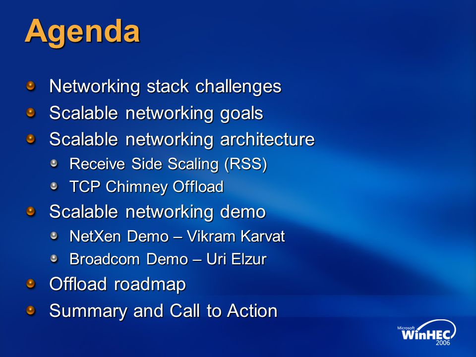 Agenda Networking stack challenges Scalable networking goals