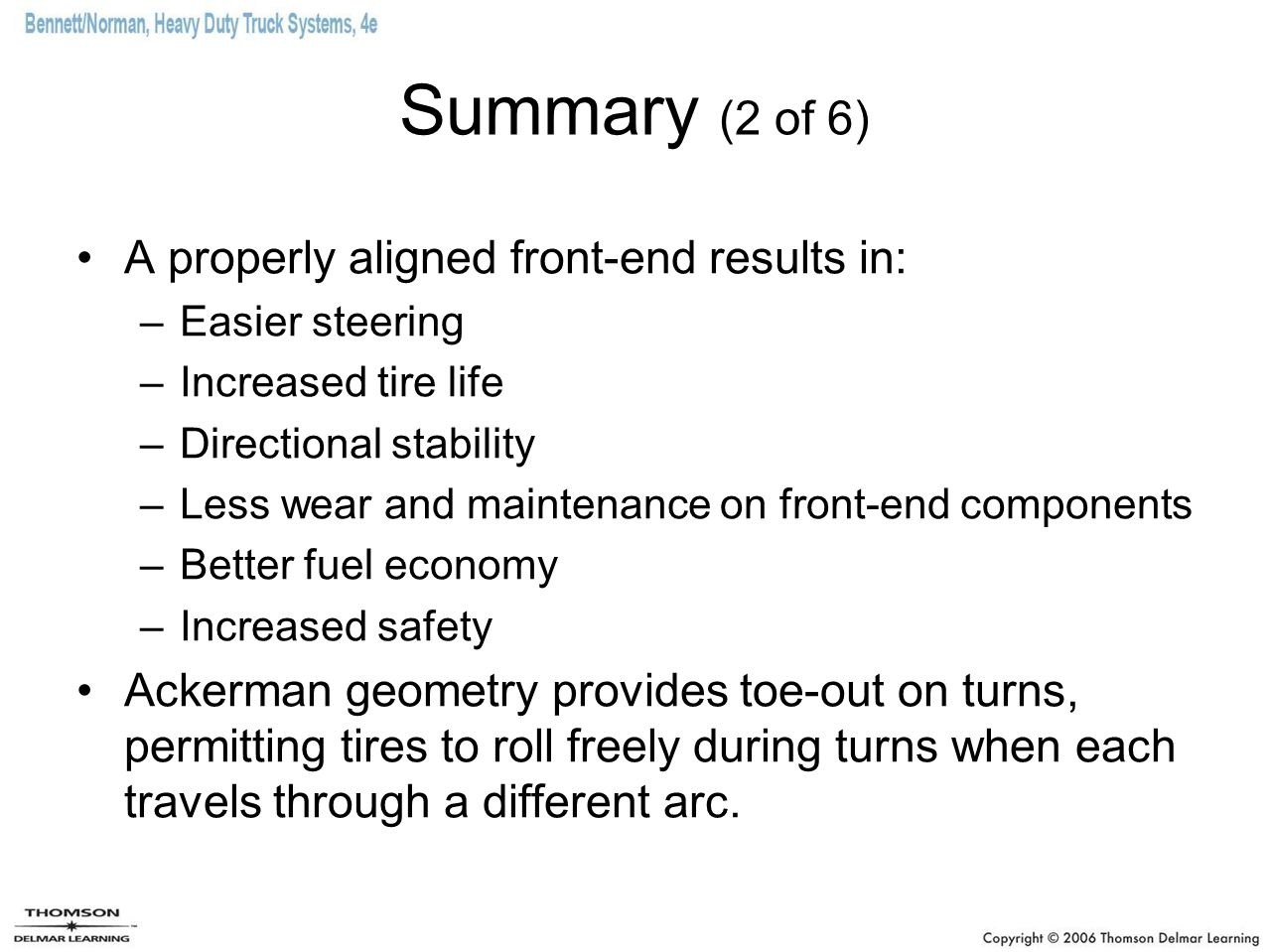 Summary (2 of 6) A properly aligned front-end results in: