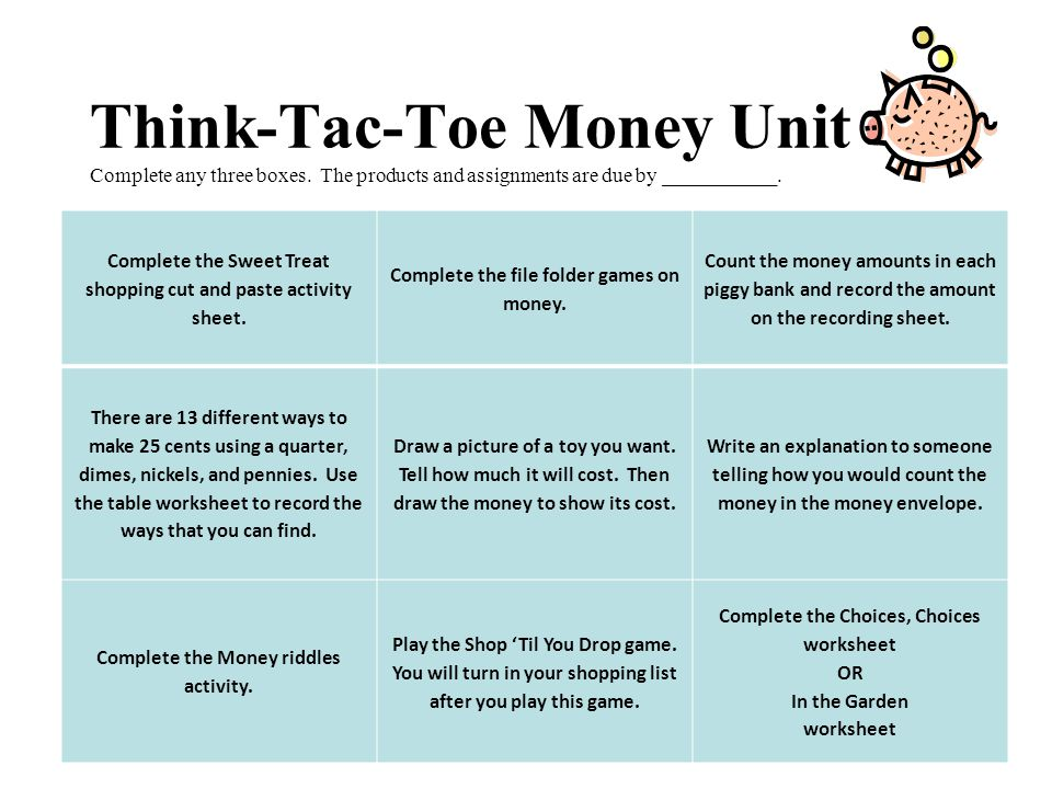 Think-Tac-Toe Money Unit Complete any three boxes