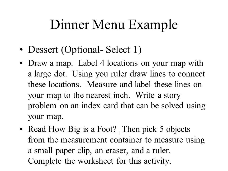 Dinner Menu Example Dessert (Optional- Select 1)