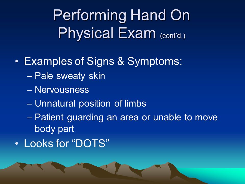 Performing Hand On Physical Exam (cont'd.)