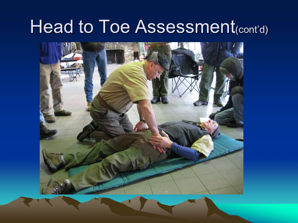 Head to Toe Assessment(cont'd)