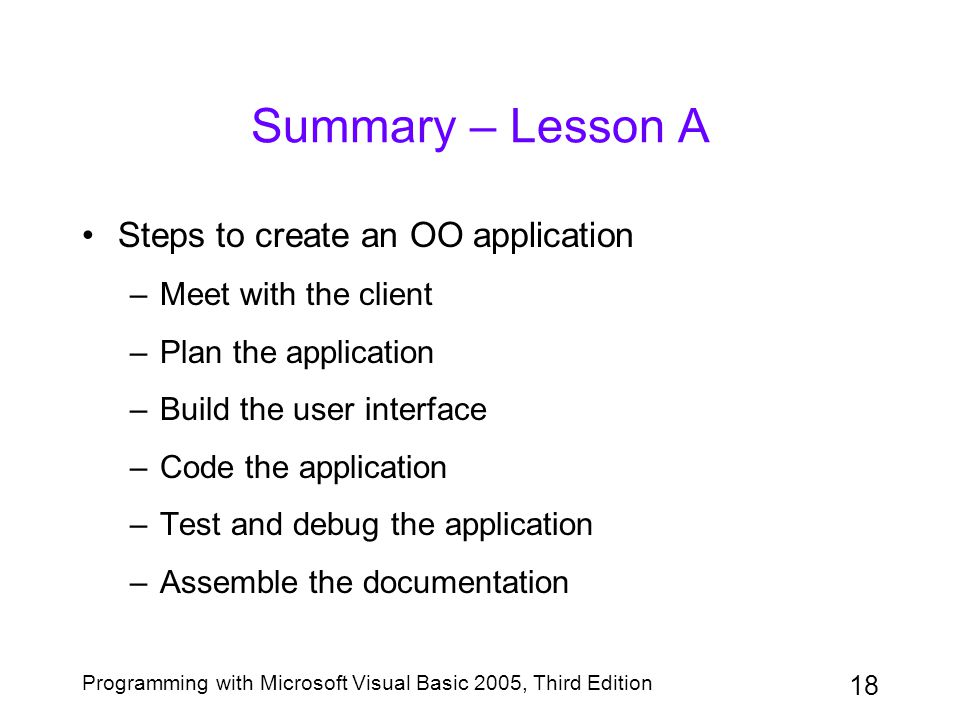 Summary – Lesson A Steps to create an OO application