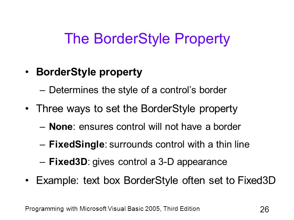 The BorderStyle Property