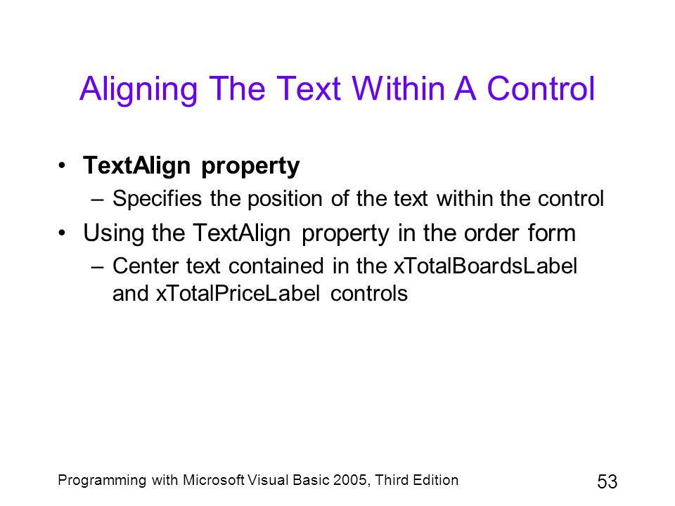 Aligning The Text Within A Control