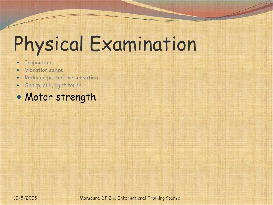 Physical Examination Motor strength Inspection Vibration sense