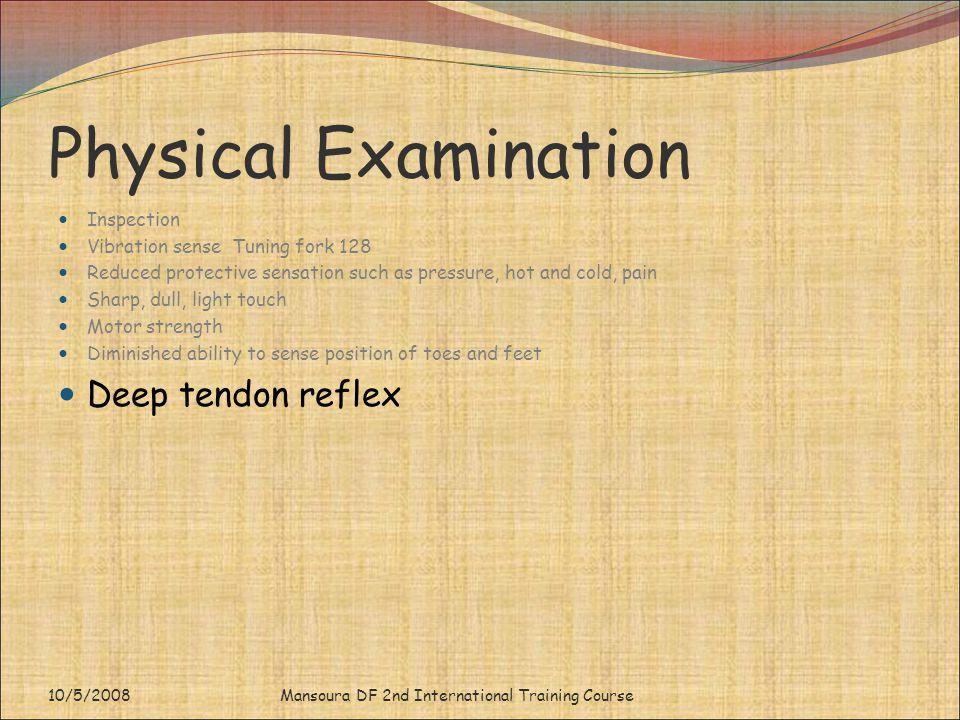 Physical Examination Deep tendon reflex Inspection