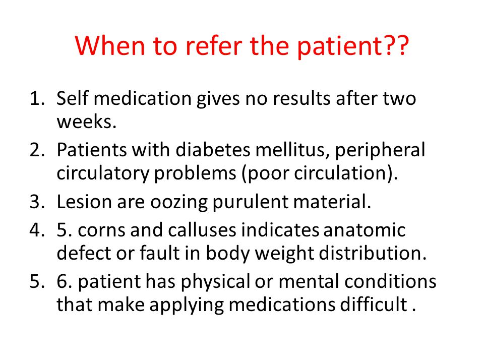 When to refer the patient