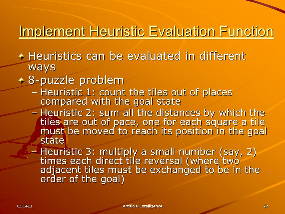 Implement Heuristic Evaluation Function