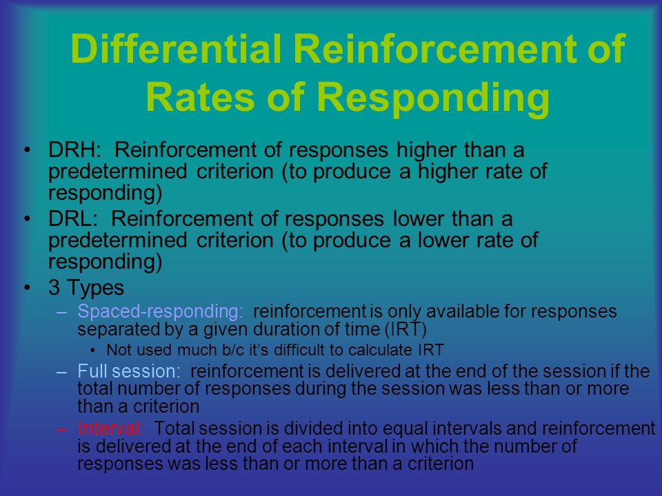Differential Reinforcement of Rates of Responding