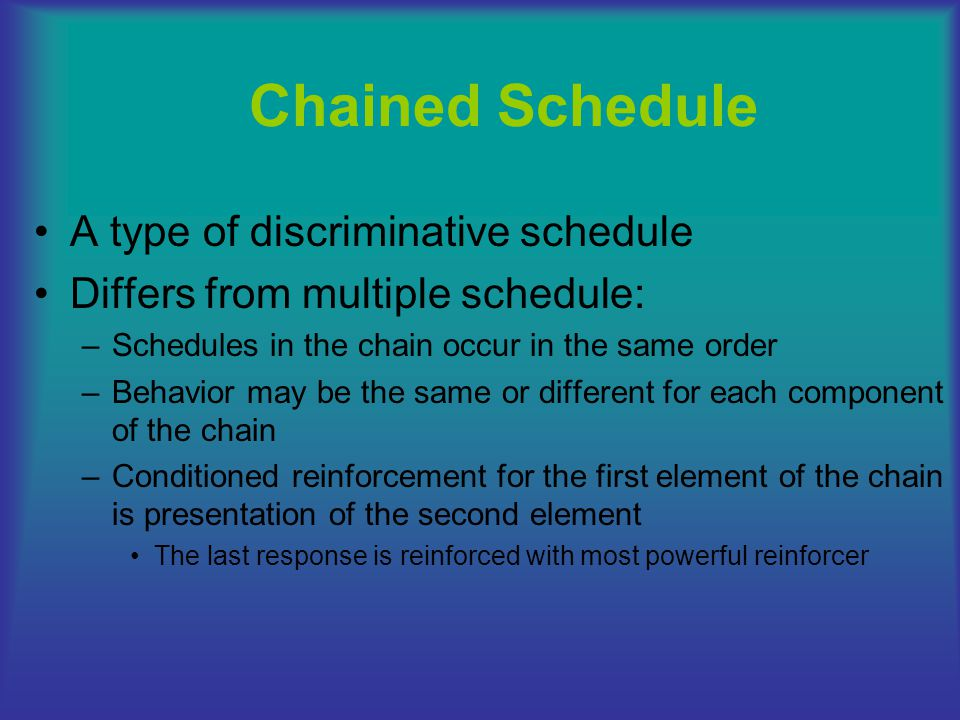 Chained Schedule A type of discriminative schedule