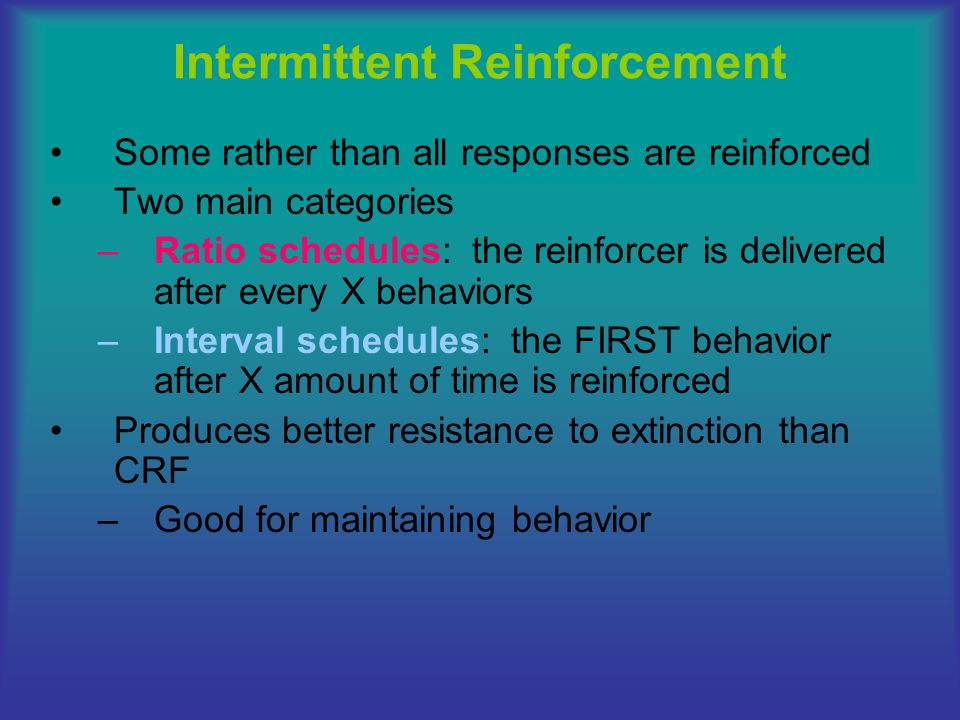 Intermittent Reinforcement