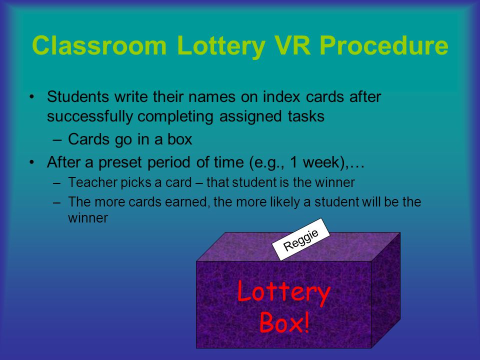 Classroom Lottery VR Procedure