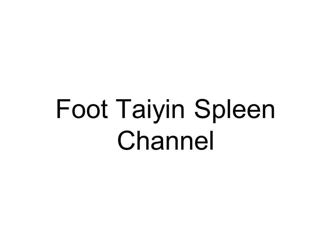 Foot Taiyin Spleen Channel