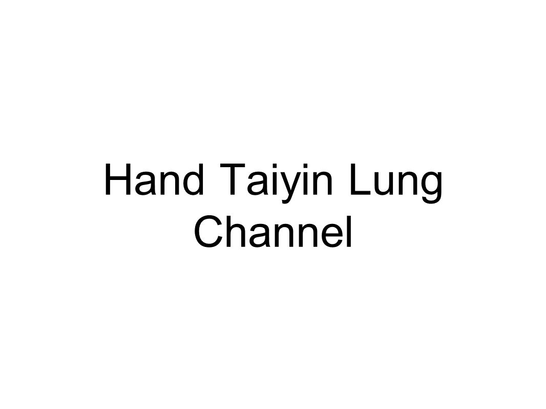 Hand Taiyin Lung Channel