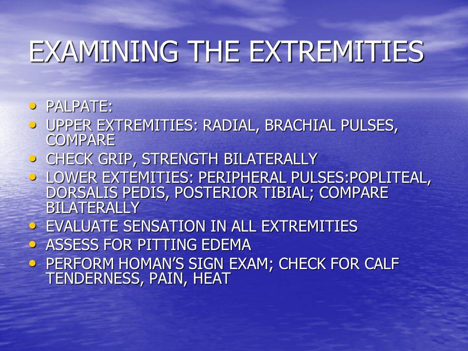 EXAMINING THE EXTREMITIES
