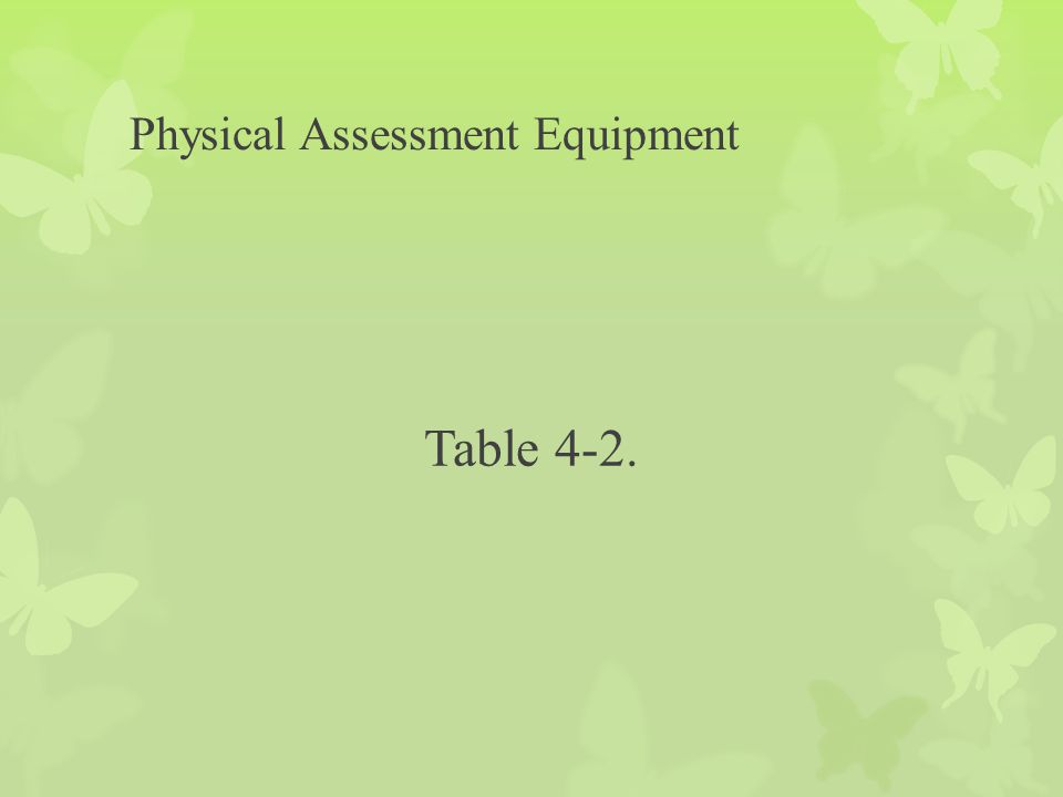 Physical Assessment Equipment