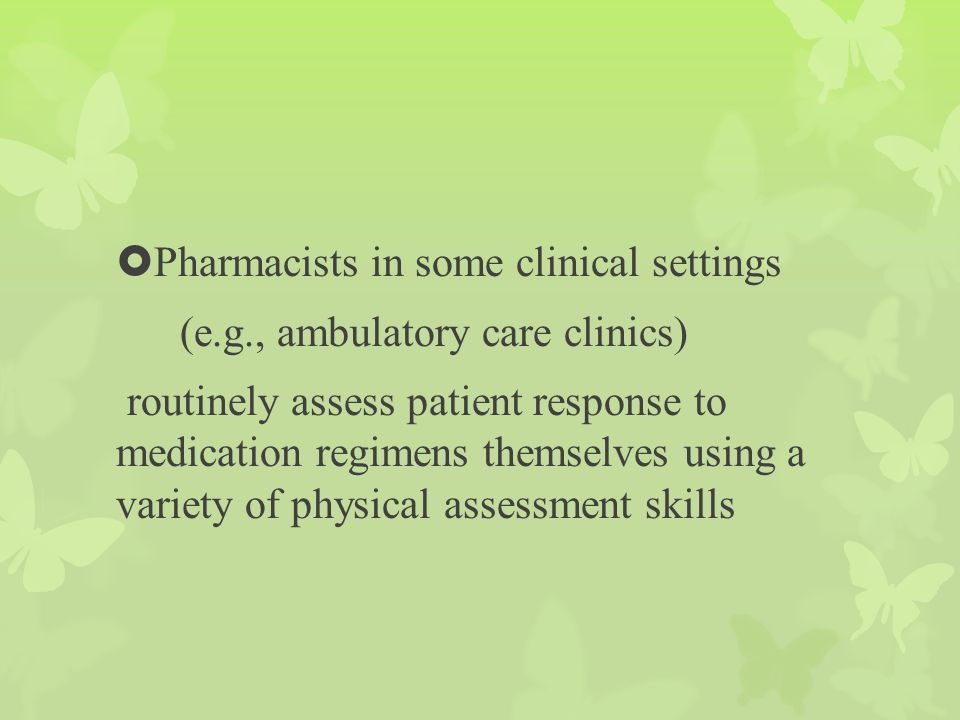Pharmacists in some clinical settings