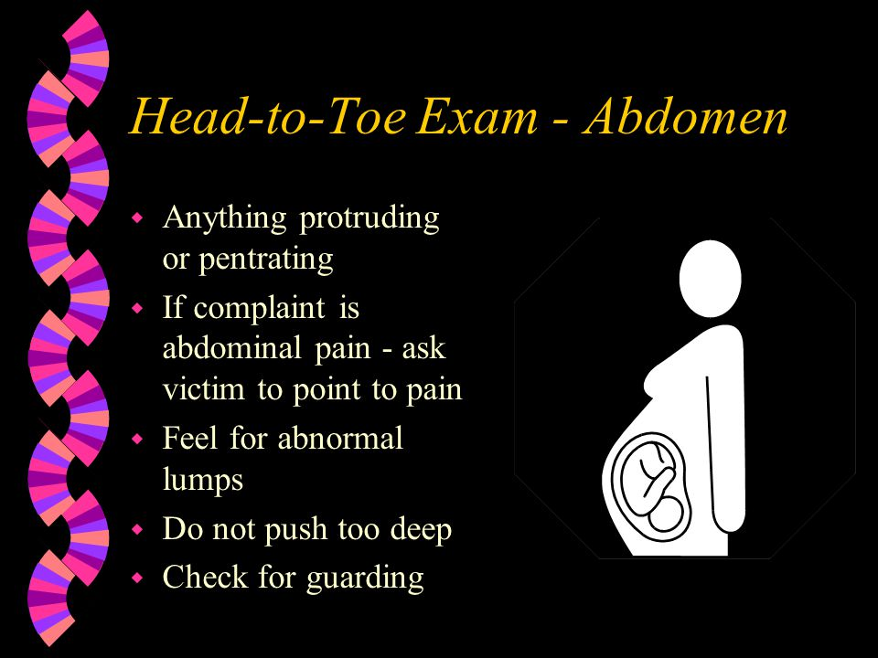 Head-to-Toe Exam - Abdomen