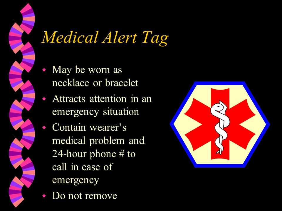 Medical Alert Tag May be worn as necklace or bracelet