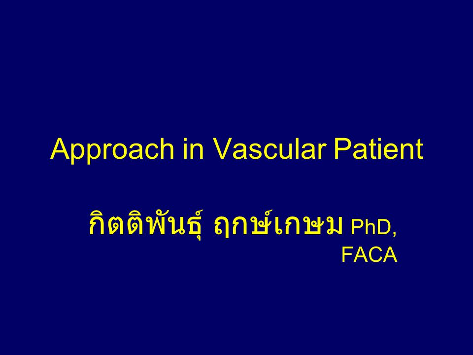 Approach in Vascular Patient