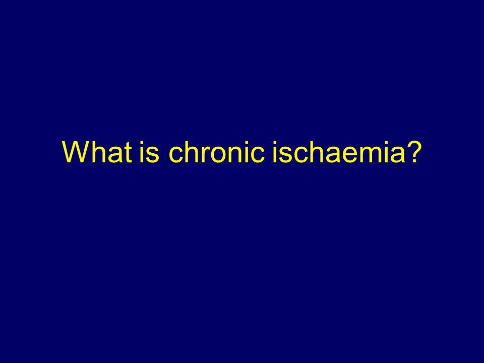 What is chronic ischaemia