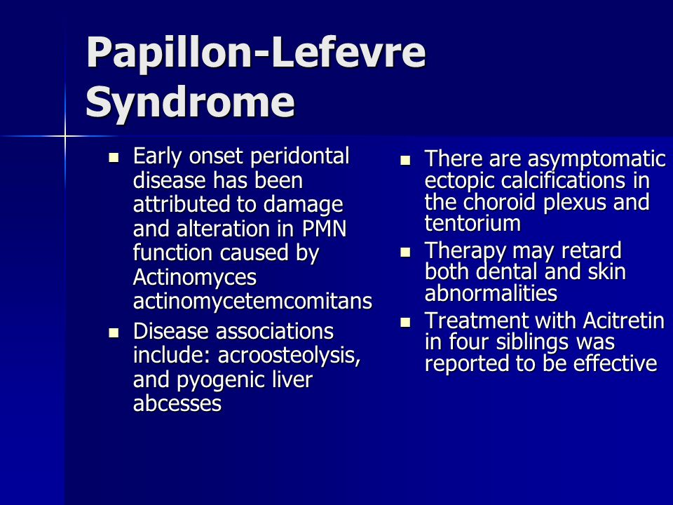 Papillon-Lefevre Syndrome