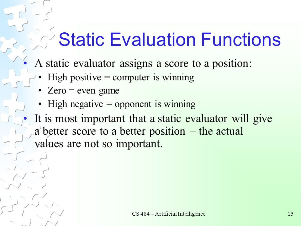 Static Evaluation Functions