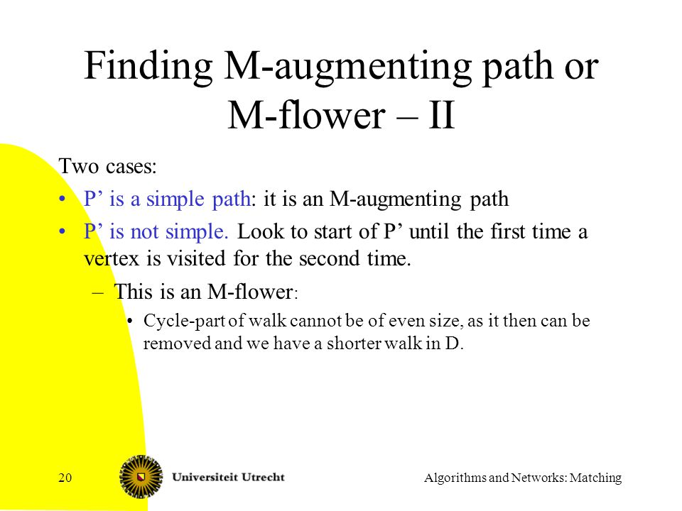Finding M-augmenting path or M-flower – II